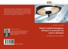 Capa do livro de Aspects épidemiologique, clinique et pronostic du noma à Bamako