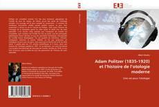 Buchcover von Adam Politzer (1835-1920) et l''histoire de l''otologie moderne