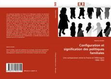 Couverture de Configuration et signification des politiques familiales