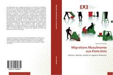 Copertina di Migrations Musulmanes aux Etats-Unis