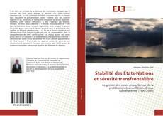 Bookcover of Stabilité des États-Nations et sécurité transfrontalière