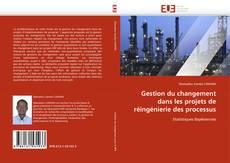 Buchcover von Gestion du changement dans les projets de réingénierie des processus