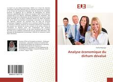 Bookcover of Analyse économique du dirham dévalué