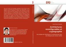 Обложка Architectures reconfigurables et cryptographie