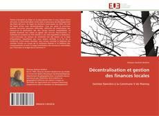 Couverture de Décentralisation et gestion des finances locales