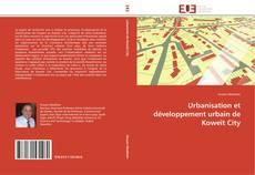 Bookcover of Urbanisation et développement urbain de Koweït City