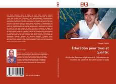 Borítókép a  Éducation pour tous et qualité: - hoz