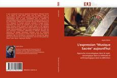"""Buchcover von L''expression """"Musique Sacrée"""" aujourd''hui"""