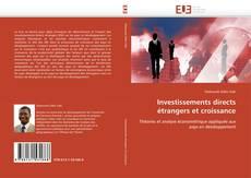 Borítókép a  Investissements directs étrangers et croissance - hoz