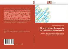 Bookcover of Mise en scène des projets de Système d'Information