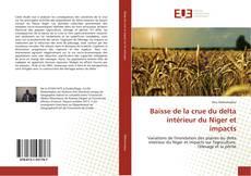 Bookcover of Baisse de la crue du delta intérieur du Niger et impacts