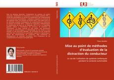 Buchcover von Mise au point de méthodes d''évaluation de la distraction du conducteur