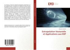 Bookcover of Extrapolation Vectorielle et Applications aux EDP
