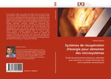 Borítókép a  Systèmes de récupération d''énergie pour alimenter des microsystèmes - hoz