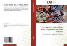 Capa do livro de Les valeurs mutualistes dans la gouvernance des banques