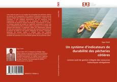 Couverture de Un système d''indicateurs de durabilité des pêcheries côtières