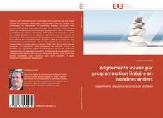 Buchcover von Alignements locaux par programmation linéaire en nombres entiers