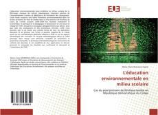 Portada del libro de L'éducation environnementale en milieu scolaire