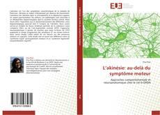 Buchcover von L'akinésie: au-delà du symptôme moteur