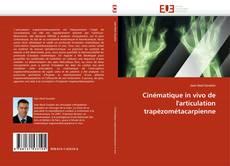 Bookcover of Cinématique in vivo de l''articulation trapèzométacarpienne