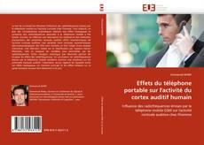 Buchcover von Effets du téléphone portable sur l''activité du cortex auditif humain