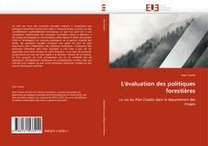Couverture de L''évaluation des politiques forestières