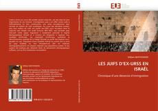 Capa do livro de LES JUIFS D'EX-URSS EN ISRAËL