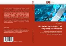Buchcover von Nouvelles applications des complexes zirconocènes