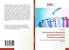 Portada del libro de Revisite de la Réactivité Complexante de la Thiosemicarbazide