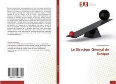 Borítókép a  Le Directeur Général de Banque - hoz