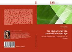 Bookcover of les états de mal non convulsifs du sujet âgé