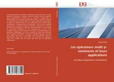 Portada del libro de Les opérateurs multi p-sommants et leurs applications
