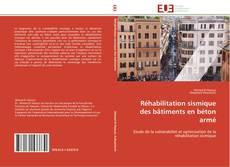 Bookcover of Réhabilitation sismique  des bâtiments en béton armé
