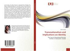 Bookcover of Transnationalism and Implications on Identity