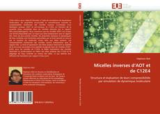 Bookcover of Micelles inverses d''AOT et de C12E4