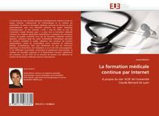 Bookcover of La formation médicale continue par Internet