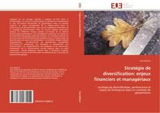 Bookcover of Stratégie de diversification: enjeux financiers et managériaux