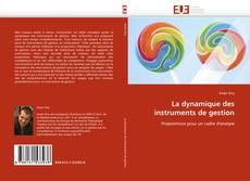 Bookcover of La dynamique des instruments de gestion