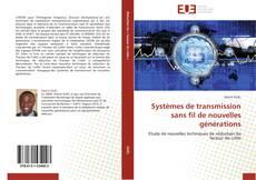 Systèmes de transmission sans fil de nouvelles générations kitap kapağı