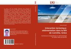 Обложка Interaction tectonique-sédimentation dans le Rift de Corinthe, Grèce