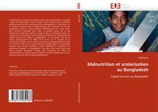 Bookcover of Malnutrition et scolarisation au Bangladesh
