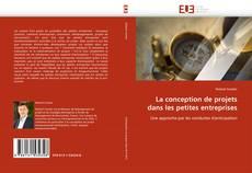 Portada del libro de La conception de projets dans les petites entreprises