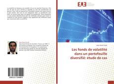 Copertina di Les fonds de volatilité dans un portefeuille diversifié: étude de cas