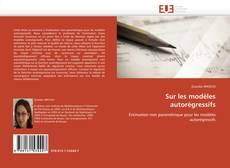 Capa do livro de Sur les modèles autorégressifs