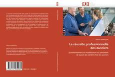 Buchcover von La réussite professionnelle des ouvriers
