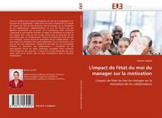 Обложка L'impact de l'état du moi du manager sur la motivation