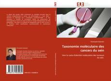 Borítókép a  Taxonomie moléculaire des cancers du sein - hoz