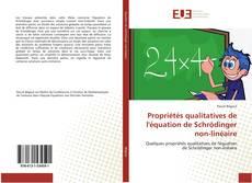 Capa do livro de Propriétés qualitatives de l'équation de Schrödinger non-linéaire