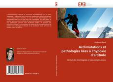 Обложка Acclimatations et pathologies liées à l'hypoxie d'altitude
