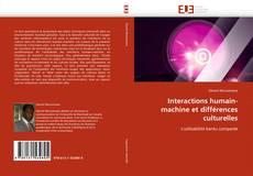 Bookcover of Interactions humain-machine et différences culturelles